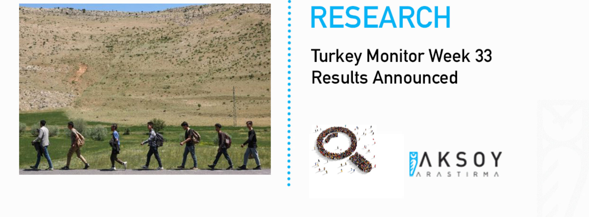 Turkey Monitor Week 33 Results Announced